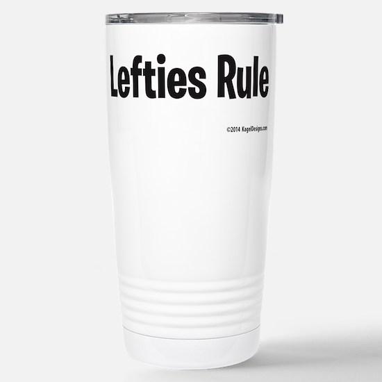 Lefties Rule Travel Mug