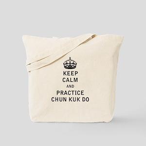 Keep Calm and Practice Chun Kuk Do Tote Bag