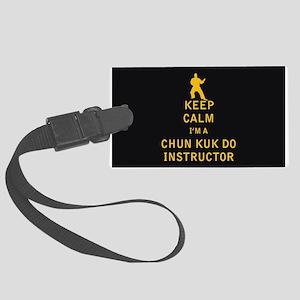 Keep Calm I'm a Chun Kuk Do Instructor Luggage Tag