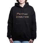 Mentally Interesting Women's Hooded Sweatshirt