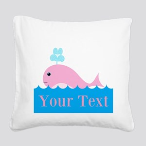 Personalizable Pink Whale Square Canvas Pillow