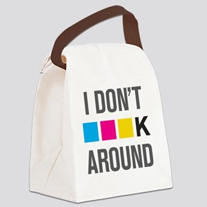 I Dont CMYK Around Canvas Lunch Bag