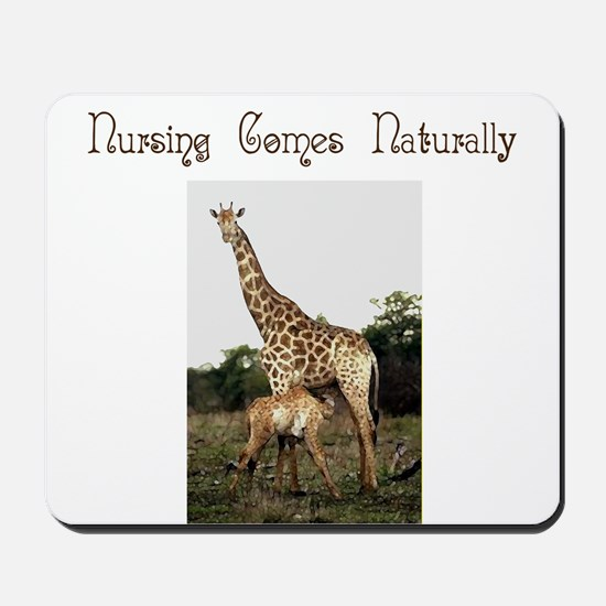 Nursing Comes Naturally 2 Mousepad