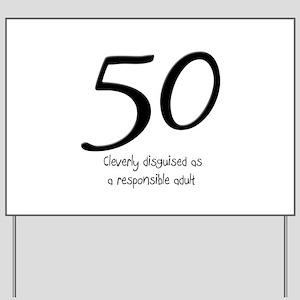 50th Birthday Disguise Yard Sign