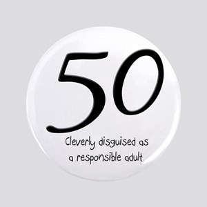 """50th Birthday Disguise 3.5"""" Button"""