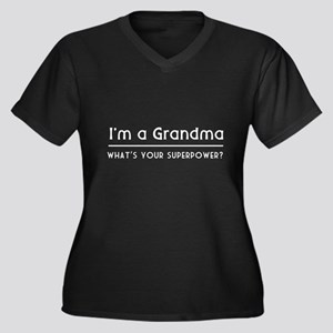 I'm a grandma what's your superpower Plus Size T-S