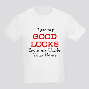 I Get My Good Looks From My Uncle (Custom) T-Shirt