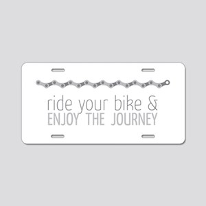 ride your bike & enjoy the journey Aluminum Licens