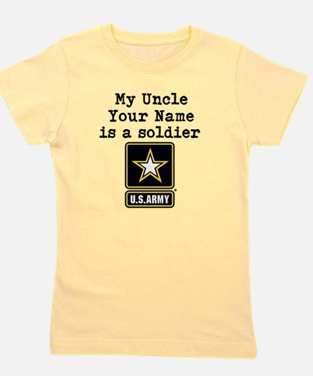My Uncle Is A Soldier US Army Girl's Tee