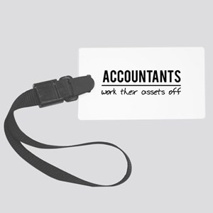 Accountants work assets off Luggage Tag
