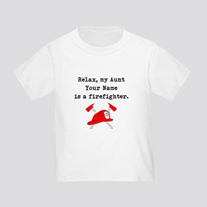 Relax My Aunt Is A Firefighter (Custom) T-Shirt
