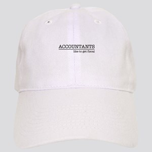 Accountants like to get fiscal Baseball Cap