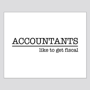 Accountants like to get fiscal Posters