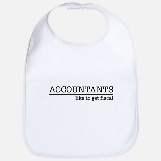 Accountants like to get fiscal Bib