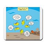 Fish School Break Mousepad