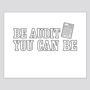 Be audit you can be Posters