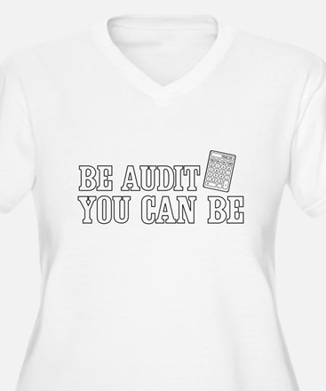 Be audit you can be Plus Size T-Shirt