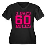 3 Days 60 Miles Plus Size T-Shirt