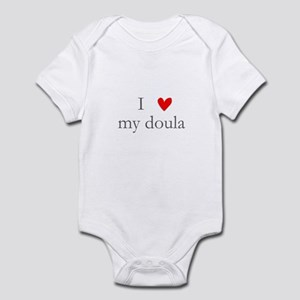 I love my doula Infant Bodysuit