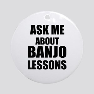 Ask me about Banjo lessons Ornament (Round)