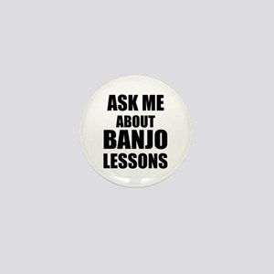 Ask me about Banjo lessons Mini Button