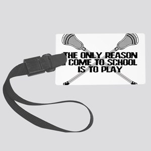 Lacrosse Only Reason Luggage Tag