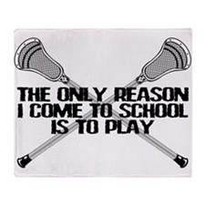 Lacrosse Only Reason Throw Blanket