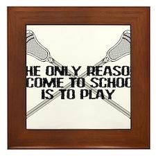 Lacrosse Only Reason Framed Tile