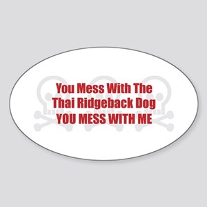 Mess With Ridgeback Oval Sticker