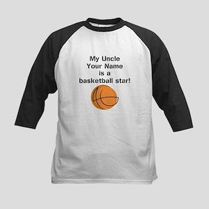 My Uncle Is A Basketball Star (Custom) Baseball Je