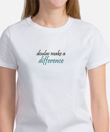 doulas make a difference Women's T-Shirt