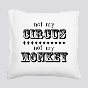 Not My Monkey Square Canvas Pillow