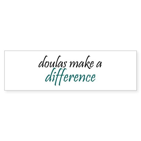 doulas make a difference Bumper Sticker