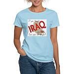 If you thought Iraq was hot Women's Light T-Shirt