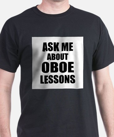 Ask me about Oboe lessons T-Shirt