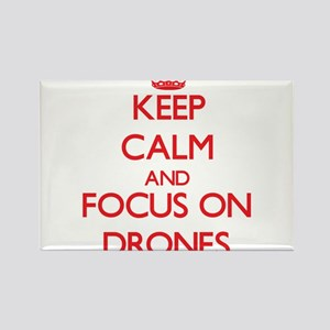 Keep Calm and focus on Drones Magnets
