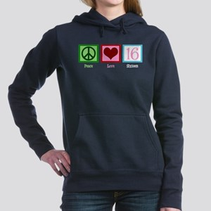 Peace Love Sweet 16 Women's Hooded Sweatshirt