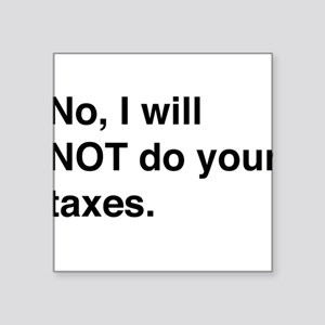 Do your own taxes Sticker