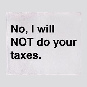 Do your own taxes Throw Blanket