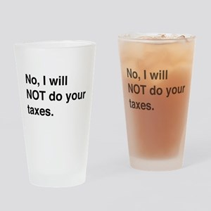 Do your own taxes Drinking Glass