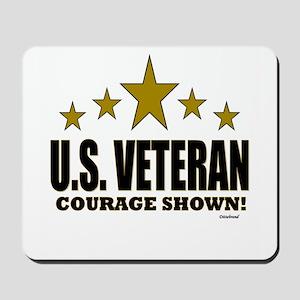 U.S. Veteran Courage Shown Mousepad