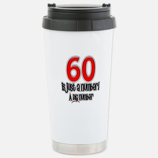 Just A Number 60th Birthday Stainless Steel Travel