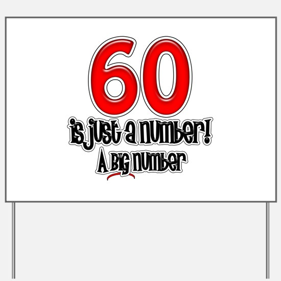 Just A Number 60th Birthday Yard Sign