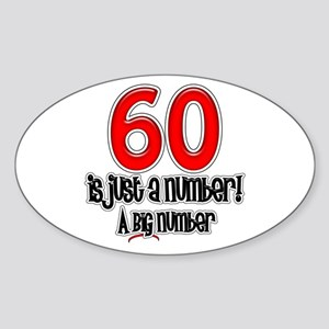 Just A Number 60th Birthday Oval Sticker