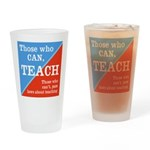 Those Who Can, Teach - Protest Drinking Glass