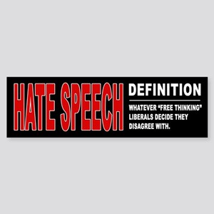 "Hate Speech: Whatever ""Free Bumper Sticker"