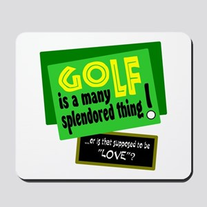 Golf-A Splendored Thing Mousepad