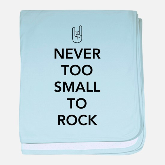Never Too Small To Rock baby blanket
