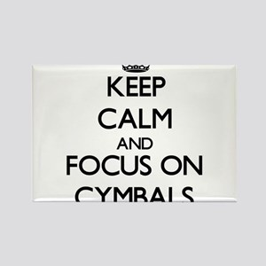 Keep Calm and focus on Cymbals Magnets