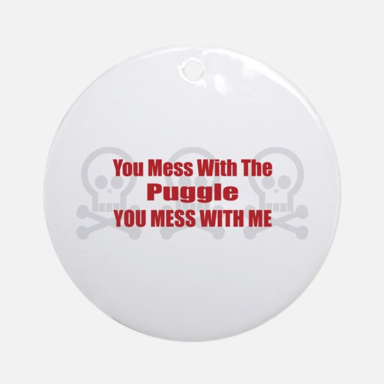 Mess With Puggle Ornament (Round)